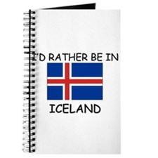 I'd rather be in Iceland Journal