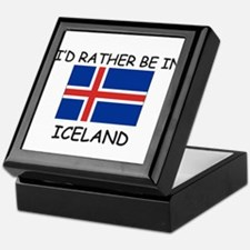 I'd rather be in Iceland Keepsake Box
