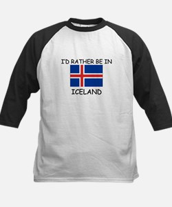 I'd rather be in Iceland Tee