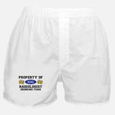 Property of Radiologist Drinking Team Boxer Shorts