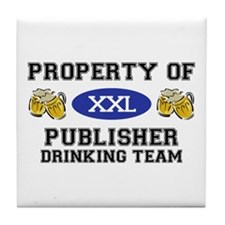 Property of Publisher Drinking Team Tile Coaster