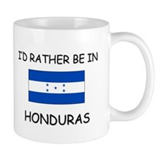 I'd rather be in Honduras Mug
