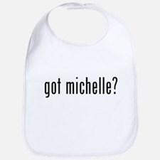 got michelle? The First Lady Bib