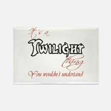 It's a twilight thing Rectangle Magnet
