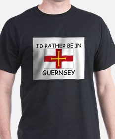 I'd rather be in Guernsey T-Shirt