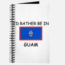I'd rather be in Guam Journal