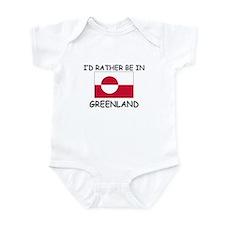 I'd rather be in Greenland Infant Bodysuit