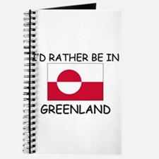 I'd rather be in Greenland Journal