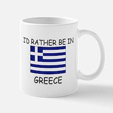 I'd rather be in Greece Mug