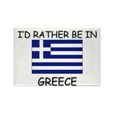 I'd rather be in Greece Rectangle Magnet