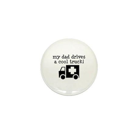 Dad Drives Ambulance Mini Button