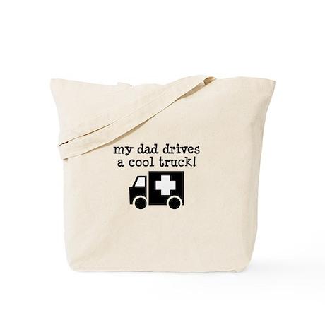 Dad Drives Ambulance Tote Bag