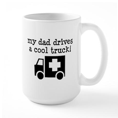 Dad Drives Ambulance Large Mug