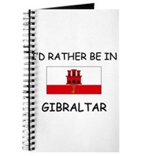 I'd rather be in Gibraltar Journal