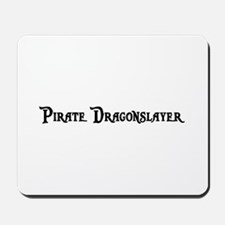 Pirate Dragonslayer Mousepad