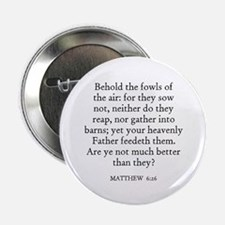 MATTHEW 6:26 Button