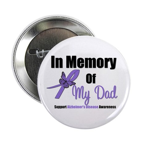 "Alzheimer's Memory Dad 2.25"" Button"