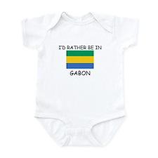 I'd rather be in Gabon Infant Bodysuit