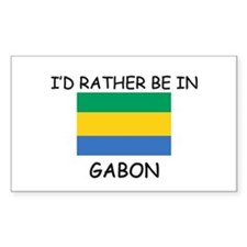 I'd rather be in Gabon Rectangle Decal