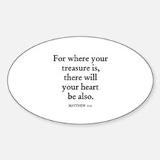MATTHEW 6:21 Oval Decal