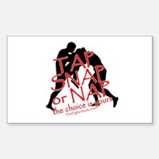 TAP SNAP OR NAP, THE CHOICE I Rectangle Decal