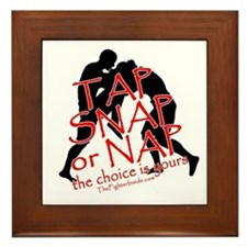 TAP SNAP OR NAP, THE CHOICE I Framed Tile