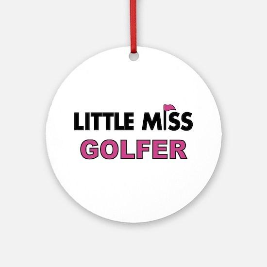 Little Miss Golfer - Ornament (Round)