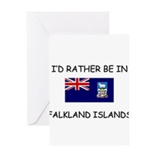 I'd rather be in Falkland Islands Greeting Card