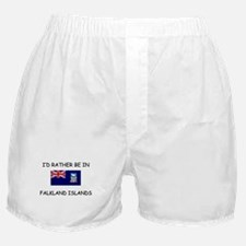 I'd rather be in Falkland Islands Boxer Shorts