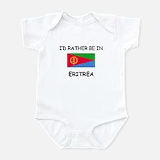 I'd rather be in Eritrea Infant Bodysuit