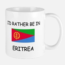 I'd rather be in Eritrea Small Small Mug