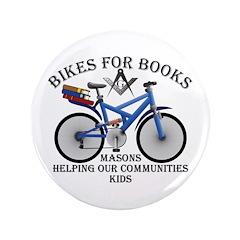 "Masons Bikes for Books program 3.5"" Button (100 pa"