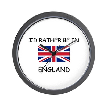 I'd rather be in England Wall Clock