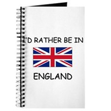 I'd rather be in England Journal