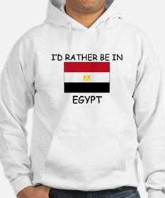I'd rather be in Egypt Hoodie