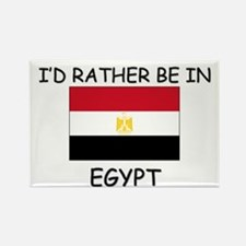 I'd rather be in Egypt Rectangle Magnet