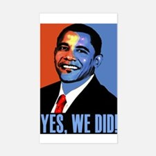 Obama: Yes We Did! Rectangle Decal