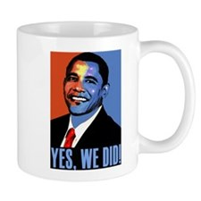 Obama: Yes We Did! Mug