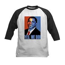 Obama: Yes We Did! Tee