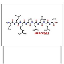 Mercedes name molecule Yard Sign