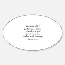MATTHEW 7:23 Oval Decal