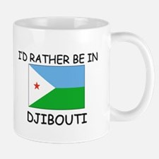 I'd rather be in Djibouti Mug