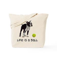 Boston Terrier Life Tote Bag