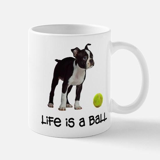 Boston Terrier Life Mug