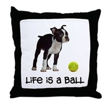 Boston Terrier Life Throw Pillow