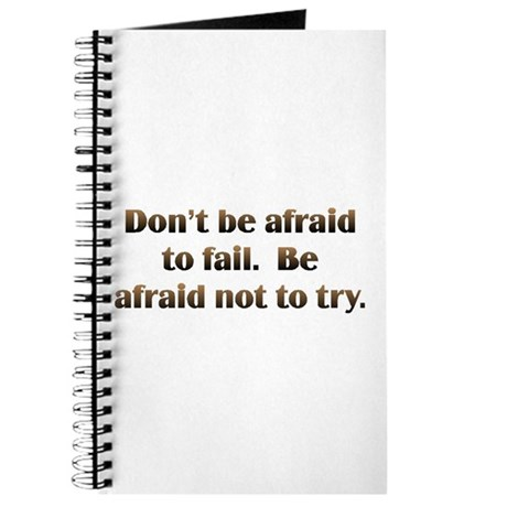 Don't Be Afraid Journal