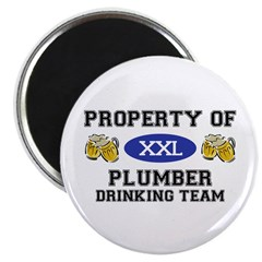 Property of Plumber Drinking Team Magnet