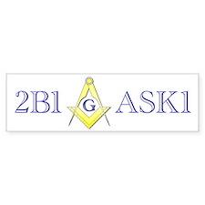 2B1ASK1 Bumper Bumper Sticker