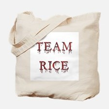 Team Rice - Dripping Blood Tote Bag
