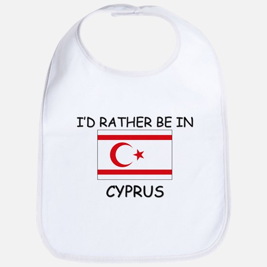 I'd rather be in Cyprus Bib